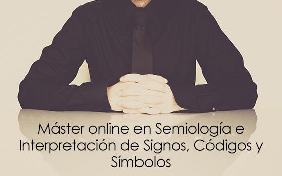 Máster online en Semiología e Interpretación de Signos, Códigos y Símbolos